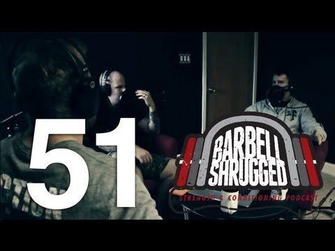 Gaining Strength and Muscle For CrossFit - Barbell Shrugged Podcast EPISODE 51