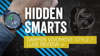You'd Never Guess This Was A Smartwatch: Garmin Vivomove Luxe Review