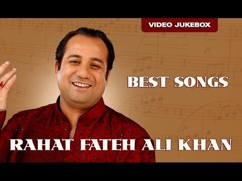 Rahat Fateh Ali Khan | Best Songs | Bollywood Romantic Hits video