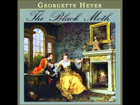 The Black Moth (FULL Audiobook) - part (1 of 6)