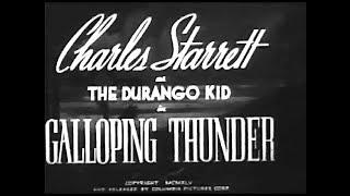 The Durango Kid - Galloping Thunder - Charles Starrett, Smiley Burnette