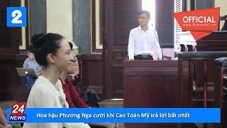 Hoa hậu Phương Nga cười khi Cao Toàn Mỹ trả lời bất nhất