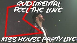 Rudimental - Feel The Love (LIVE) | KISS House Party Live