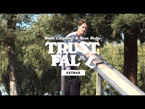 Nike SB | Blake Carpenter and Sean Malto | Trust Fall Extras