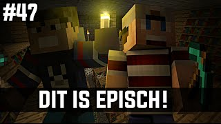 Minecraft survival #47 - DIT IS EPISCH!