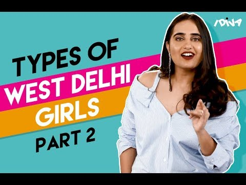 iDIVA | Types Of West Delhi Girls - Valentine's Day Edition | iDIVA Comedy