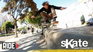 SKATE San Francisco with Ben Gore