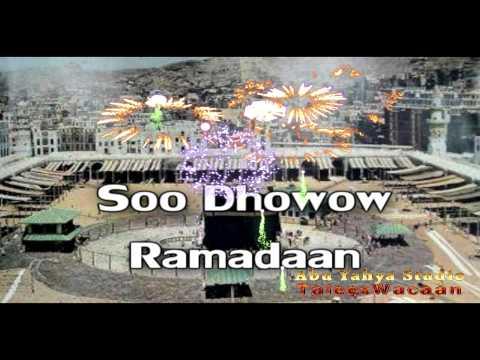 Soo Dhawow Ramadaan Nashiido