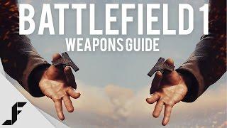 Battlefield 1 Weapons Guide - Understanding the variants