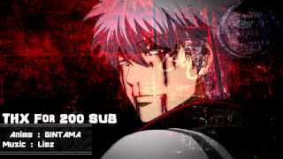 Gintama AMV - I think I lost my mind (THX for 200 SUB )