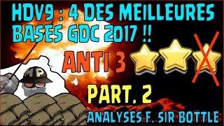 HDV 9 | 4 TOP BASES GDC 2017 | ANTI VALKYRIES, ANTI GOHOG ET ANTI GOBOUMOBA | PART 2