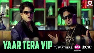 Yaar Tera VIP - Official Music Video | Rohit Sharma Rks feat.Crazy King