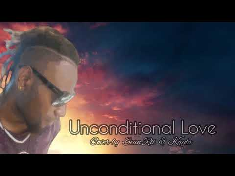 UNCONDITIONAL LOVE (cover) - Sean Rii & Kayla