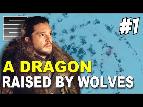 Game of Thrones Jon Snow - A Dragon Raised By Wolves Part I