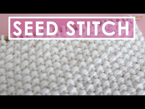 How to Knit the SEED STITCH: Knitting Lessons for Beginners - YouTube