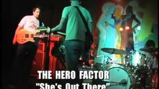 Watch Hero Factor Shes Out There video