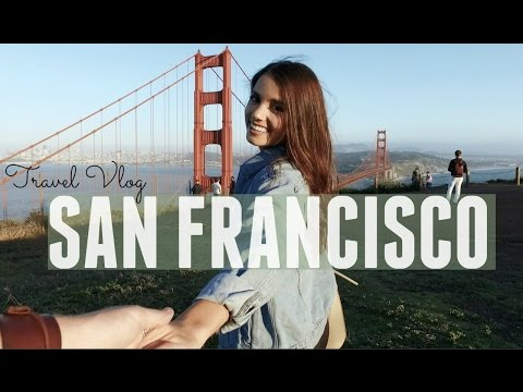 Travel Vlog San Francisco