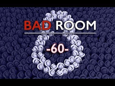 BAD ROOM №60 [СТЕРВЫ] (Часть первая) (18+)