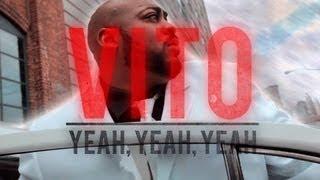 Vito - Yeah,Yeah,Yeah