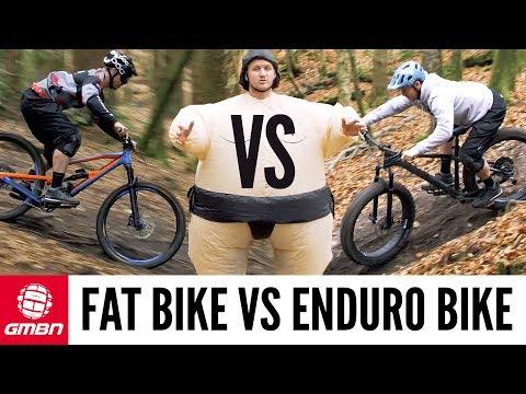 Fat Bike Vs. Enduro Bike   Fun or Fast?