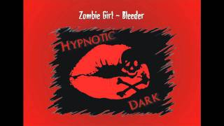Watch Zombie Girl Bleeder video