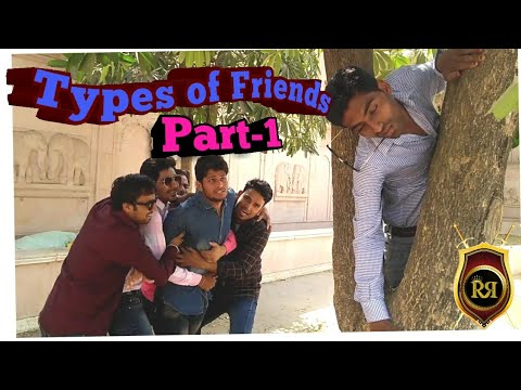 Types Of Friends||Part 1||ROYAL RAJWADA ENTERTAINMENT||ROUND2HELL||AMIT BHADANA