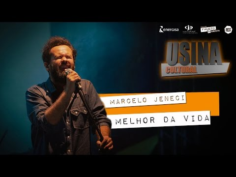 MELHOR DA VIDA -  Marcelo Jeneci