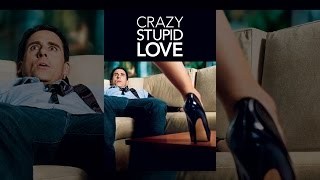 Crazy Stupid Love - Crazy, Stupid, Love