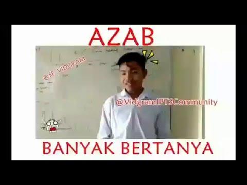 Meme Azab Banyak Bertanya Download Azab Mahasiswa Banyak Bertanya Saat Presentasi Video Dan 6023