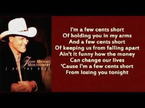 John Michael Montgomery - A Few Cents Short
