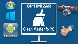 Como Limpiar y Optimizar Windows 7|8|8.1|10| Con Clean Master...!!!