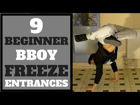 Bboy Tutorial | 9 Beginner Bboy Freeze Entrances | How to Breakdance | Basic Bboy Freezes