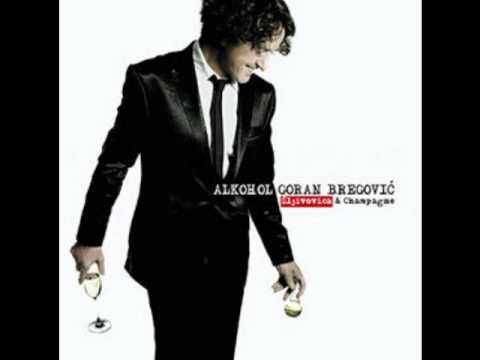 Goran Bregovic - Kerna Mas Music Videos