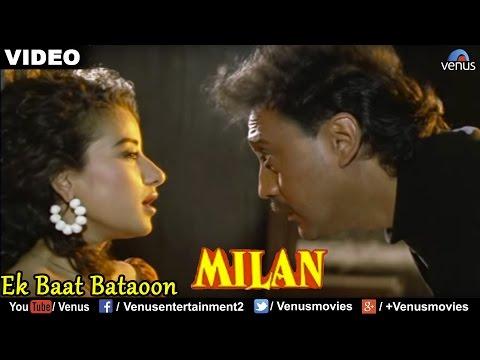 Ek Baat Bataoon (Milan)