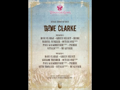DAVE CLARKE PRESENTS  TOMORROWLAND 2014 WEEK 2