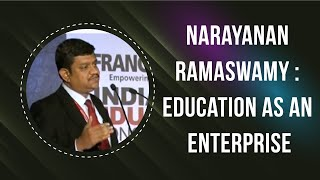 Narayanan Ramaswamy   Education as an