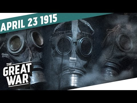 Gas On The Western Front - Baptism of Fire for Canada I THE GREAT WAR Week 39