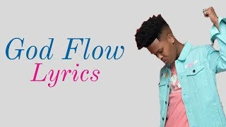 Nasty C - God Flow (Lyrics) Ft CrownedYung