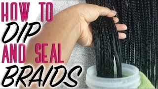How To Dip Braids - Beginner Friendly Tips