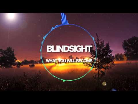Blindsight - What you will become (FREE DOWNLOAD) [Chillstep]