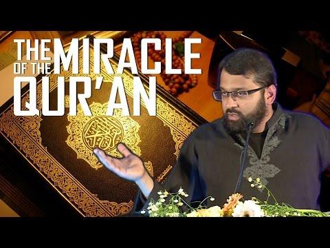 The Qur'an: The Eternal Living Miracle of God ~ Dr. Yasir Qadhi