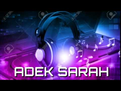 Dj Adek Sarah