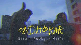 Ondhokar [ অন্ধকার ] - OFFICIAL MUSIC VIDEO - Gsifz x Nizam Rabby