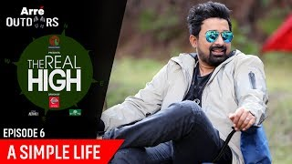 Episode 6 | The Real High With Rannvijay Singha | A Simple Life | Arre Outdoors