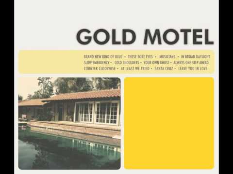 Gold Motel - Always One Step Ahead