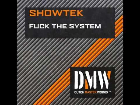 Dj showtek baise le système