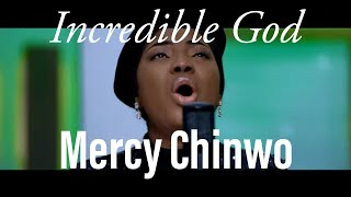 Mercy Chinwo - Incredible God (Lyrics Video)