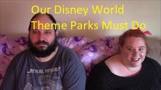 Our Disney World Them Parks Must Do