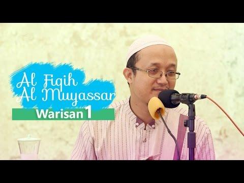 Fiqih Muyassar: Bab Warisan Eps.1 - Ustadz Aris Munandar