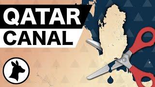 Saudi Arabia's Plan To Cut Off Qatar With A Canal
